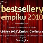 News Metro 2033 walczy otytuł Bestsellera Empiku 2010!