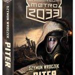 News Piter otworzy polskie Uniwersum Metro 2033